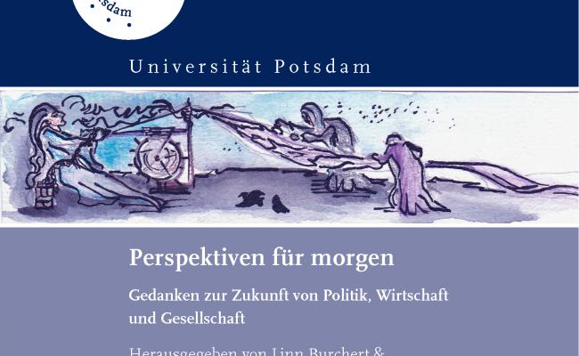 Essayband »Perspektiven für morgen. Gedanken zur Zukunft von Politik, Wirtschaft und Gesellschaft« erschienen